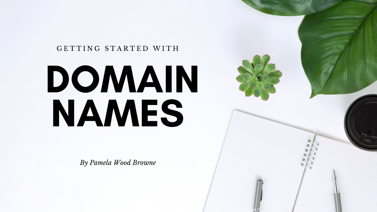 Getting Started with Domain Names